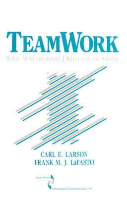 Teamwork By Larson, Carl E./ Lafasto, Frank M. J.